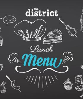 Lunch of the Month - The District