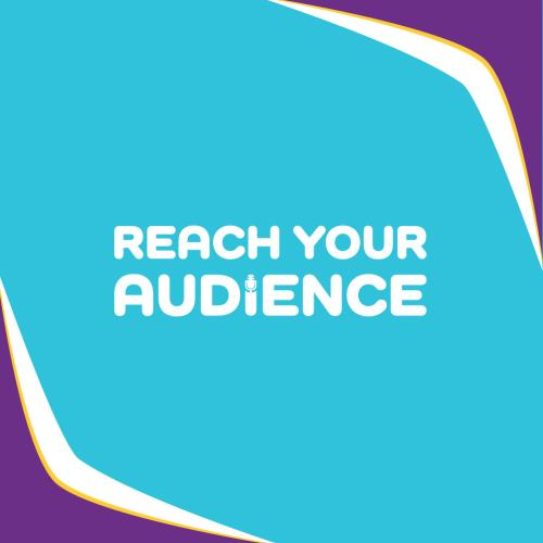 Reach Your Audience