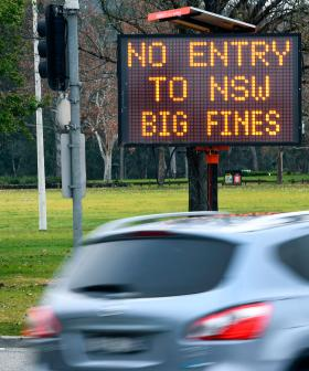 This Is The Reported Date That The NSW Border Will Open To Victoria