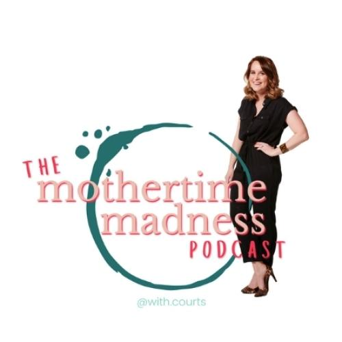 Courts Lauches 'Mothertime Madness' Podcast
